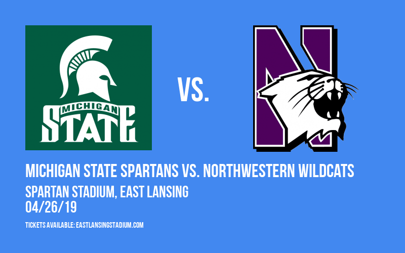 Michigan State Spartans vs. Northwestern Wildcats at Spartan Stadium