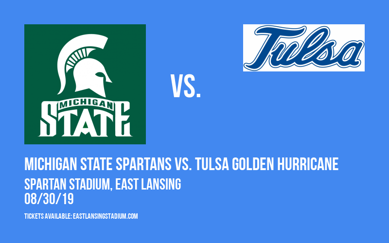 Michigan State Spartans vs. Tulsa Golden Hurricane at Spartan Stadium