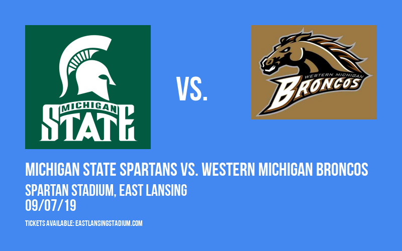 Michigan State Spartans vs. Western Michigan Broncos at Spartan Stadium