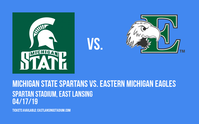 Michigan State Spartans vs. Eastern Michigan Eagles at Spartan Stadium