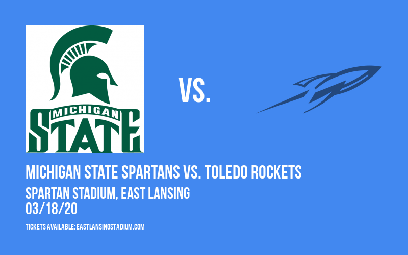 Michigan State Spartans vs. Toledo Rockets at Spartan Stadium