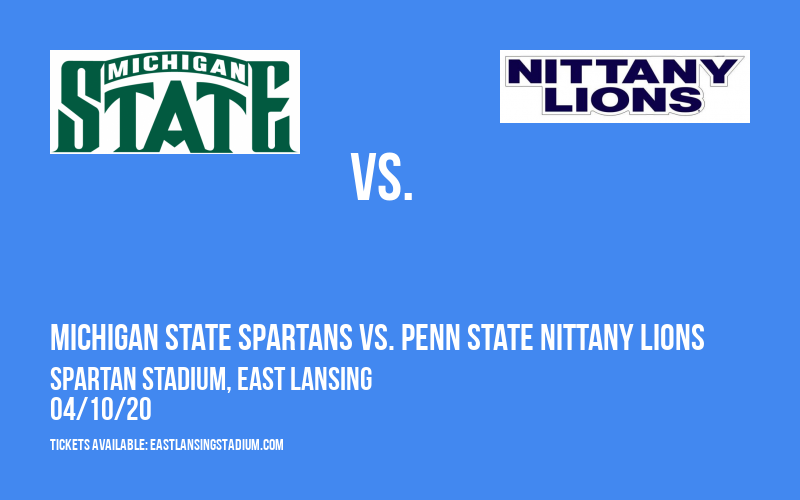 Michigan State Spartans vs. Penn State Nittany Lions at Spartan Stadium