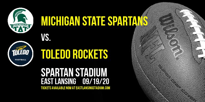 Michigan State Spartans vs. Toledo Rockets at Spartan Stadium