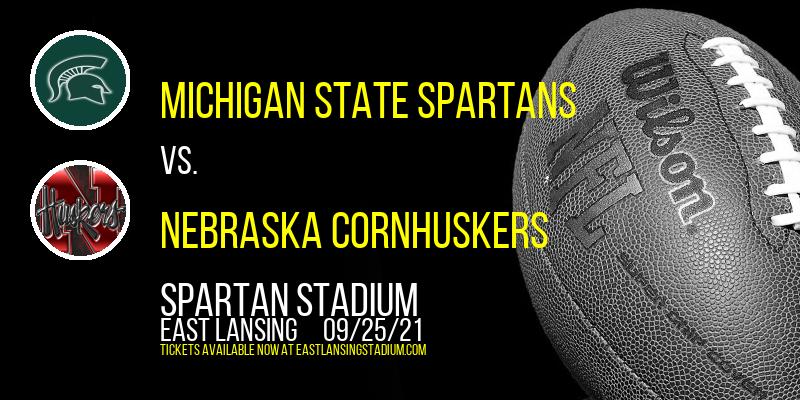 Michigan State Spartans vs. Nebraska Cornhuskers at Spartan Stadium