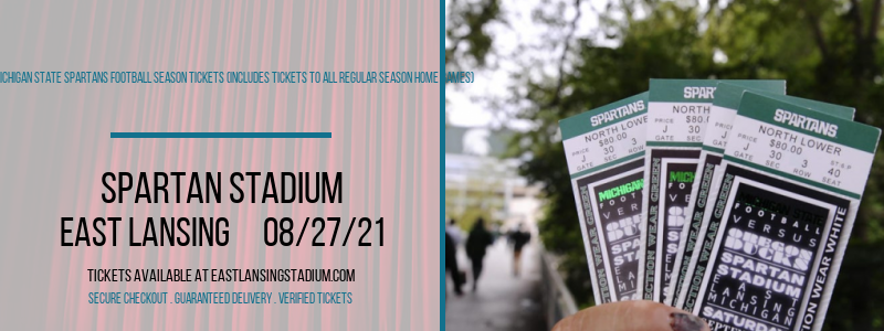 2021 Michigan State Spartans Football Season Tickets (Includes Tickets To All Regular Season Home Games) at Spartan Stadium