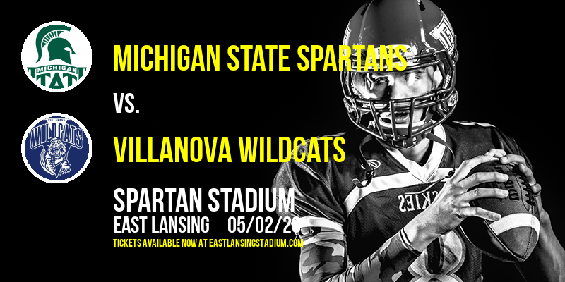 Michigan State Spartans vs. Villanova Wildcats at Spartan Stadium