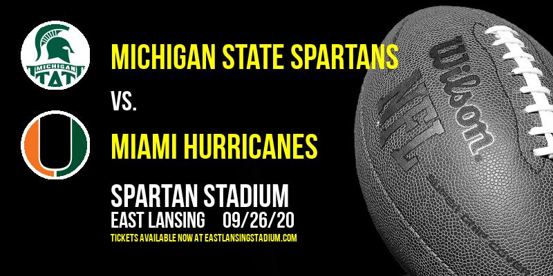 Michigan State Spartans vs. Miami Hurricanes at Spartan Stadium