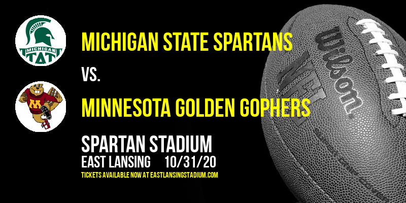 Michigan State Spartans vs. Minnesota Golden Gophers at Spartan Stadium