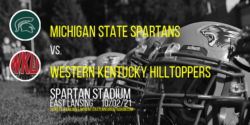 Michigan State Spartans vs. Western Kentucky Hilltoppers at Spartan Stadium