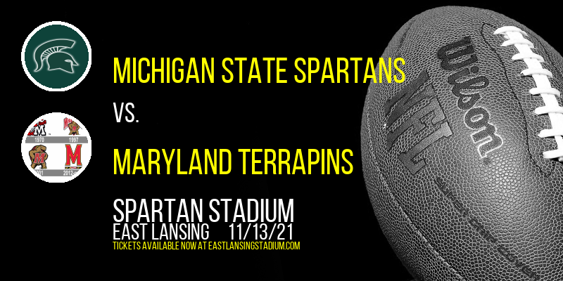 Michigan State Spartans vs. Maryland Terrapins at Spartan Stadium